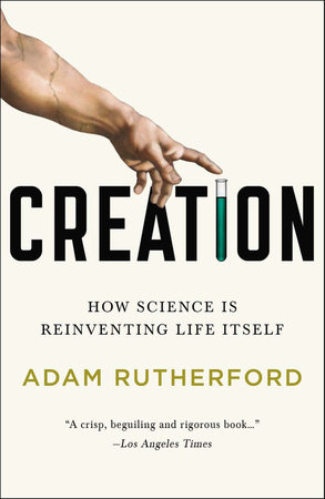 Creation by Adam Rutherford