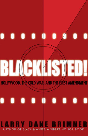 Blacklisted! by Larry Dane Brimner