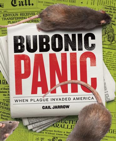 Bubonic Panic by Gail Jarrow