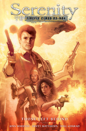 Serenity: Those Left Behind 2nd Edition by Various
