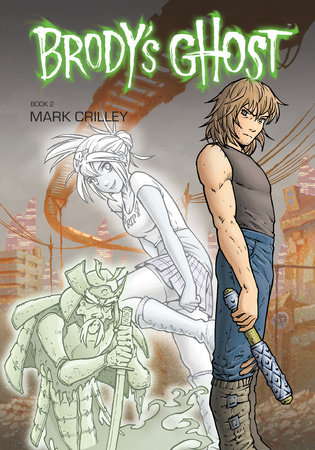 Brody's Ghost Volume 2 by Mark Crilley