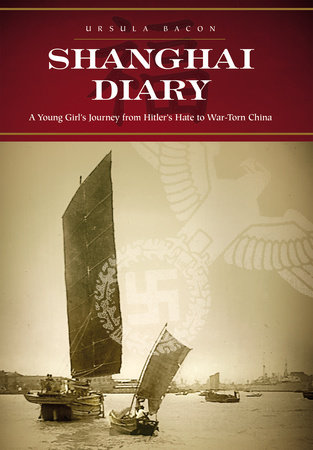 Shanghai Diary by Ursula Bacon