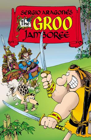 Sergio Aragones' The Groo Jamboree by Sergio Aragones and Mark Evanier