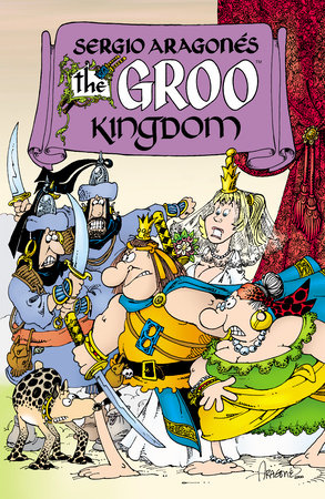 The Groo Kingdom by Sergio Aragones and Mark Evanier