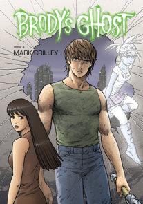 Brody's Ghost Volume 4