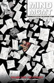 MIND MGMT Volume 2: The Futurist