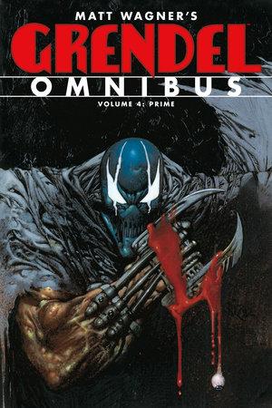 Grendel Omnibus Volume 4: Prime by Matt Wagner, Various Artists