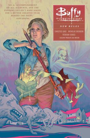 Buffy: Season Ten Volume 1 : New Rules by Rebekah Isaacs