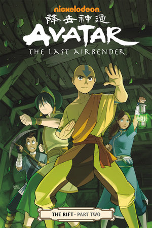 Avatar: The Last Airbender - The Rift Part 2 by Gene Luen Yang and Michael Dante DiMartino