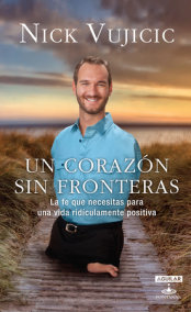 Un corazón sin fronteras / Limitless: Devotions for a Ridiculously Good Life