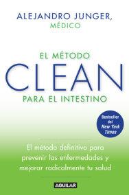 El método CLEAN para el intestino / Clean Gut