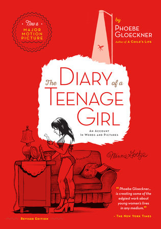 The Diary of  a Teenage Girl, Revised Edition by Phoebe Gloeckner