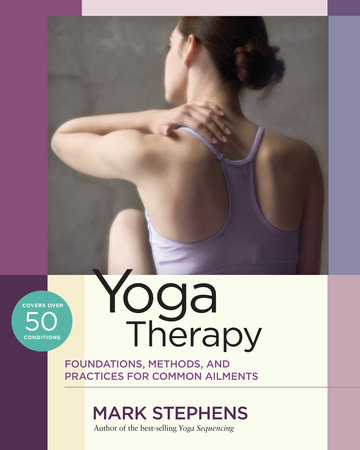 Yoga Therapy by Mark Stephens