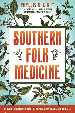Southern Folk Medicine