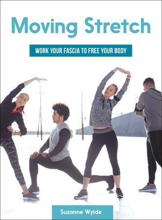 Moving Stretch by Suzanne Wylde
