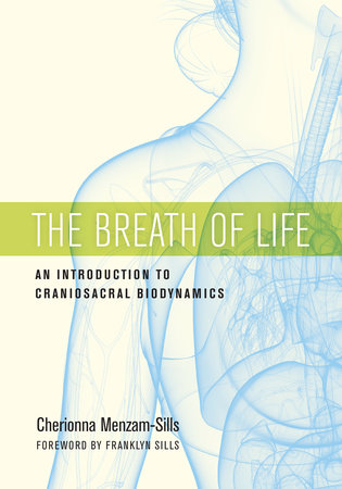 The Breath of Life by Cherionna Menzam-Sills, PhD
