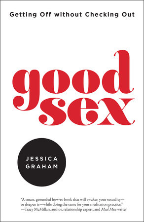 Good Sex by Jessica Graham