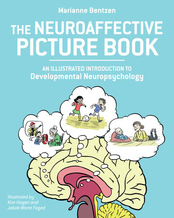 The Neuroaffective Picture Book by Marianne Bentzen