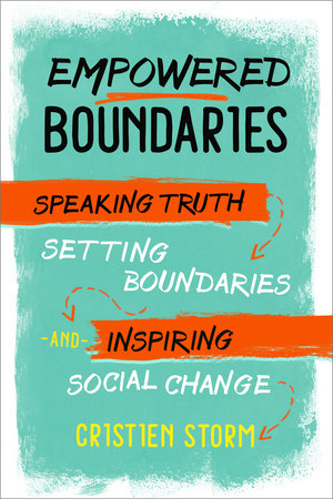 Empowered Boundaries by Cristien Storm