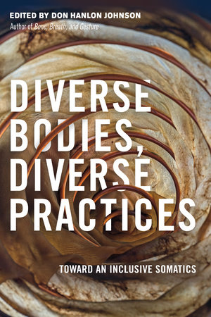Diverse Bodies, Diverse Practices by