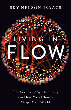 Living in Flow by Sky Nelson-Isaacs