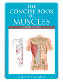 The Concise Book of Muscles, Fourth Edition