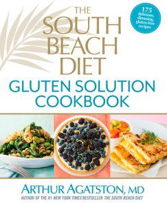 The South Beach Diet Gluten Solution Cookbook