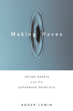 Making Waves by Roger Lewin