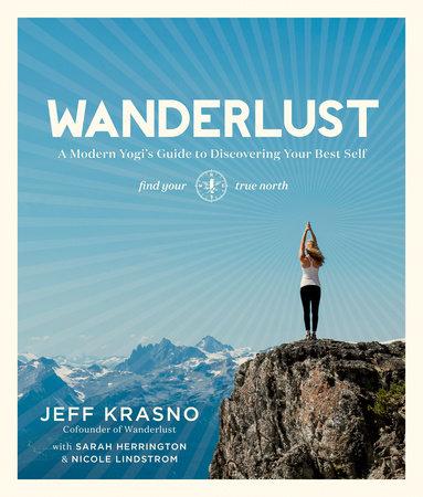Wanderlust by Jeff Krasno, Sarah Herrington and Nicole Lindstrom