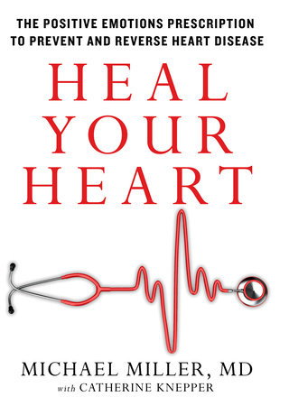 Heal Your Heart by Michael Miller