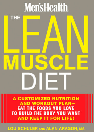 The Lean Muscle Diet by Lou Schuler and Alan Aragon
