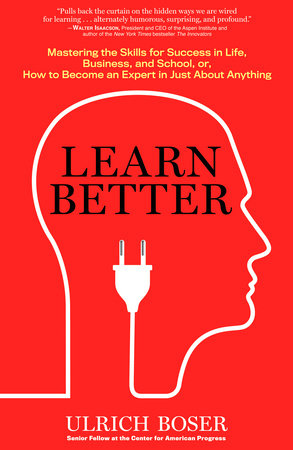 Learn Better by Ulrich Boser