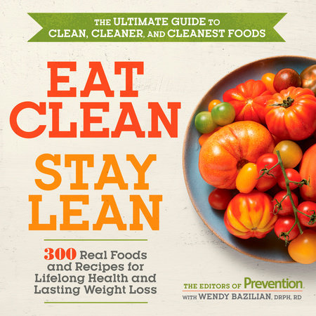 Eat Clean, Stay Lean by Editors of Prevention