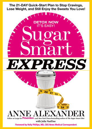 Sugar Smart Express by Anne Alexander and Julia VanTine