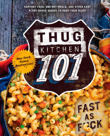 Thug Kitchen 101 by Thug Kitchen