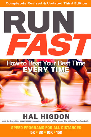 Run Fast by Hal Higdon