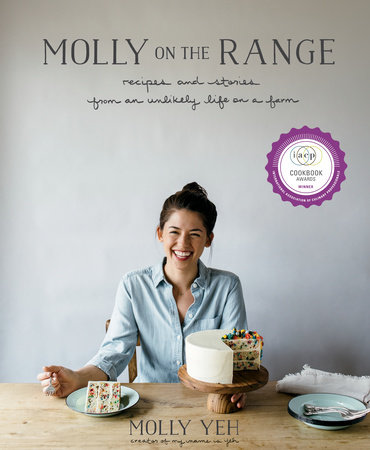 Molly on the Range by Molly Yeh
