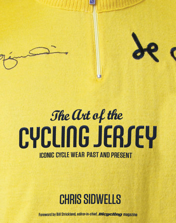 The Art of the Cycling Jersey by Chris Sidwells