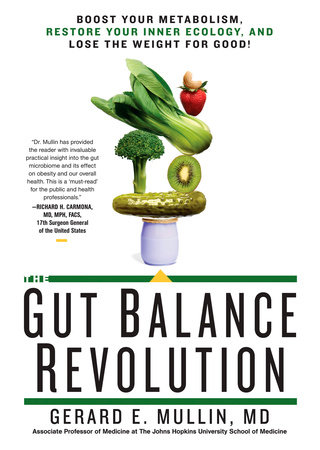 The Gut Balance Revolution by Gerard E. Mullin