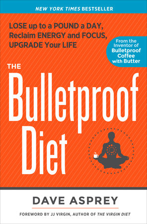 The Bulletproof Diet by Dave Asprey