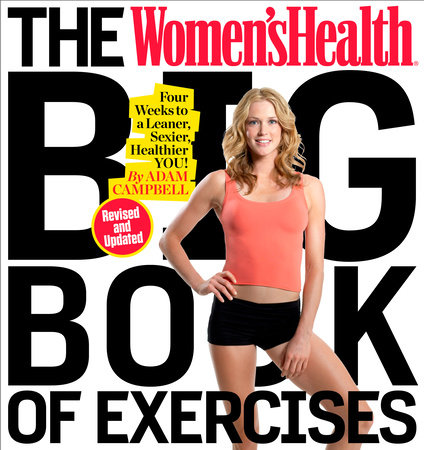 The Women's Health Big Book of Exercises by Adam Campbell