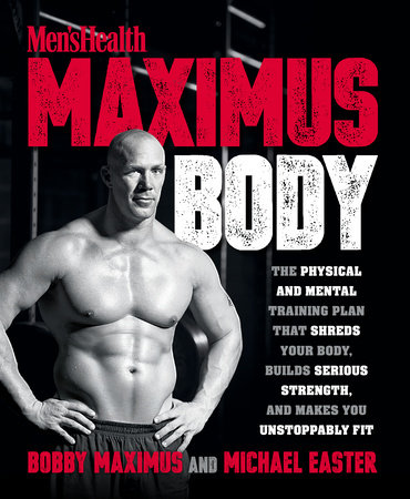 Maximus Body by Bobby Maximus and Michael Easter