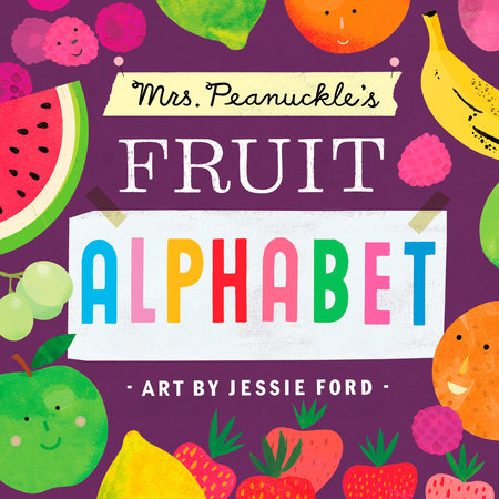 Mrs. Peanuckle's Fruit Alphabet by Mrs. Peanuckle