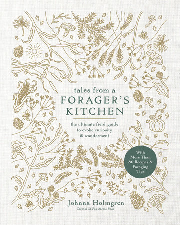Tales from a Forager's Kitchen