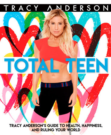 Total Teen by Tracy Anderson