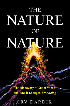 The Nature of Nature by Irving Dardik and Estee Dardik Lichter