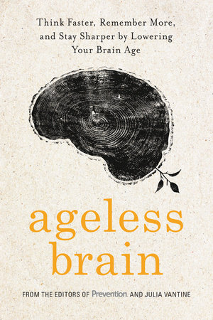 Ageless Brain by The Editors of Prevention and Julia VanTine