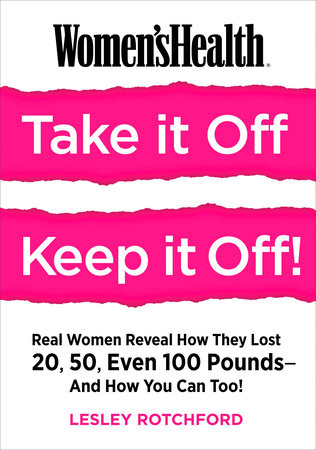 Women's Health Take It Off! Keep It Off!