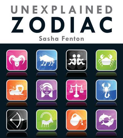 Unexplained Zodiac by Sasha Fenton
