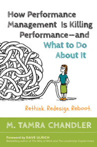 How Performance Management Is Killing Performance#and What to Do About It